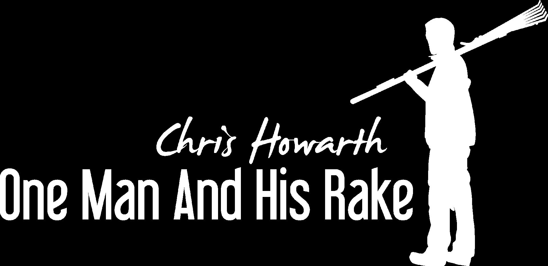 One Man and His Rake